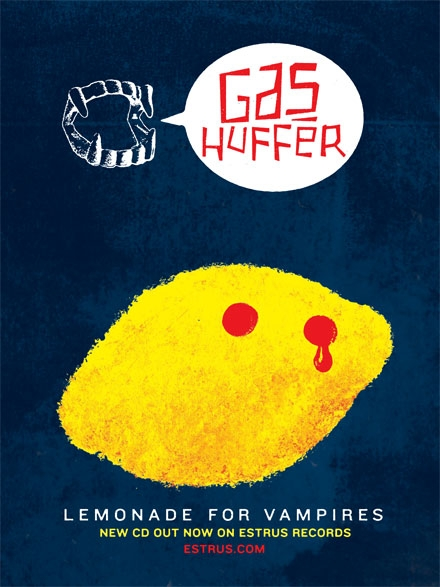 Gas Huffer joe newton, design, joseph newton, gas huffer, lemon, vampire, lemonade for vampires, poster, estrus